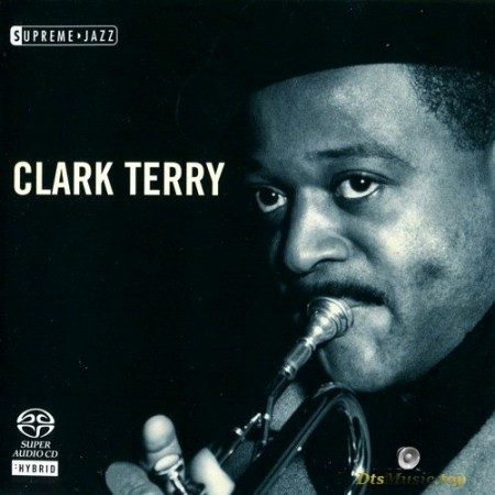 Clark Terry - Supreme Jazz (2006) SACD