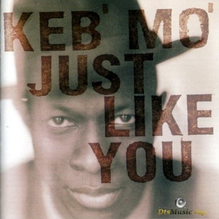 Keb' Mo' - Just Like You (1996/2002) SACD