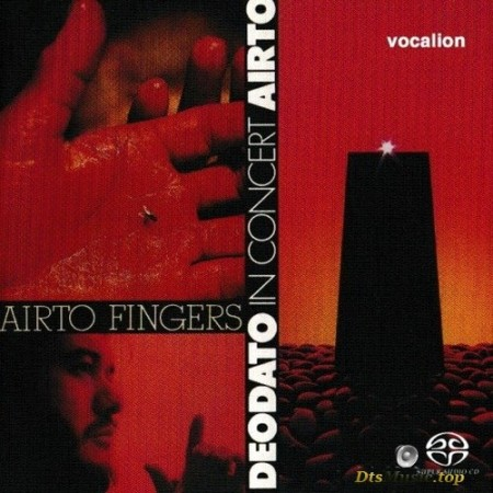 Airto & Deodato - Fingers & In Concert (1973, 1974/2018) SACD