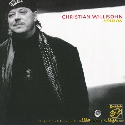 Christian Willisohn - Hold On (2005) SACD-R