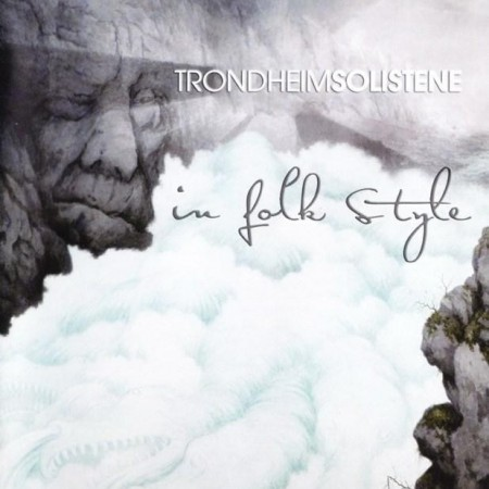 Trondheimsolistene - In Folk Style (2010) [Blu-Ray Audio]