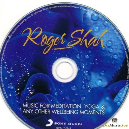 Roger Shah - Music for Meditation. Yoga & any other Wellbeing Moments (2016) [Blu-Ray Audio]