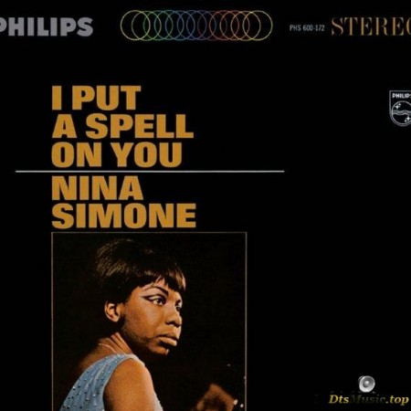 Nina Simone - I Put A Spell On You (1965/2013) [Blu-Ray Audio]