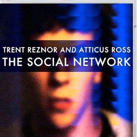 Trent Reznor and Atticus Ross - The Social Network Soundtrack (2010) [Blu-ray Audio]