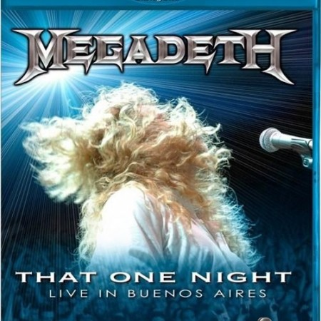 Megadeth - That One Night - Live in Buenos Aires (2005/2011) [Blu-Ray 1080i]
