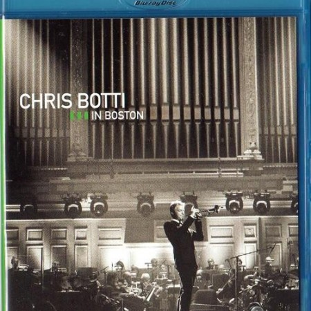 Chris Botti - In Boston (2008) [MKV 720p HDTVRip]